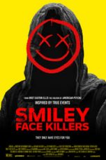 Smiley Face Killers Sub Indo 2020