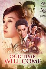 Our Time Will Come (2017)