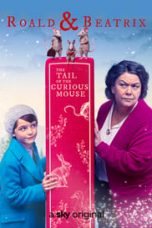 Roald & Beatrix: The Tail of the Curious Mouse Sub Indo