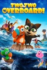Film Baru Two by Two Overboard! Sub Indo